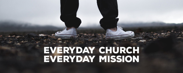 Everyday Church, Everyday Mission Intro