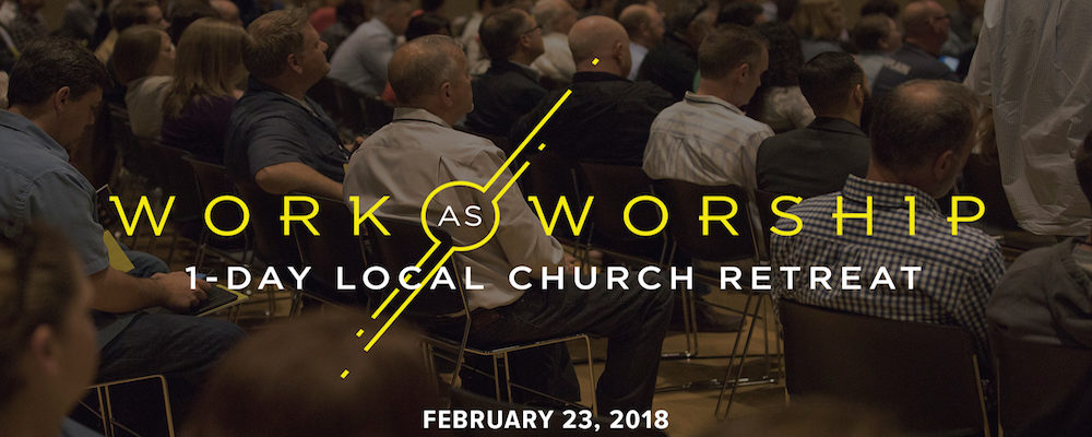 Work as Worship Retreat